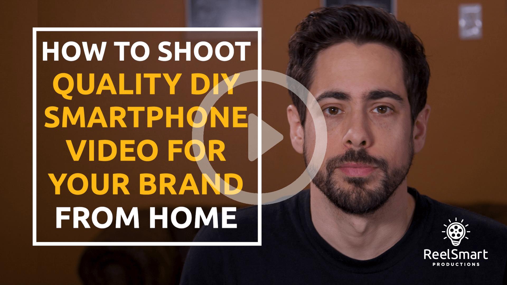 How To Create DIY Smartphone Video